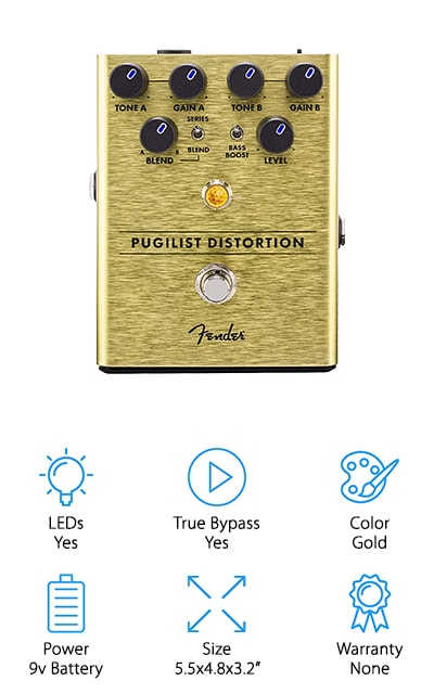 We all know Fender quite well, but you probably haven't met their distortion pedal yet. The Fender Pugilist Distortion Pedal comes with a variety of controls and knobs. You'll find two controls each for both tone and gain. You can blend, boost your bass, and change the level of your distortion all with a few flips of the switch or turns of a knob. You'll find an LED light in the center of the pedal to ensure its on when you need it. A footswitch for the true bypass is located at the bottom of the pedal for easy access. Like many of the pedals out there, Fender's Pugilist Distortion Pedal is powered by a 9V battery that is not included. The best thing about this pedal is that it offers channels for you to customize your sound. Choose from Tone A or Tone B and Gain A or Gain B to micromanage your sounds for the perfect set. If you're looking for a bigger pedal with tons of options to customize your music, you'll want to go with the Fender Pugilist Distortion Pedal!