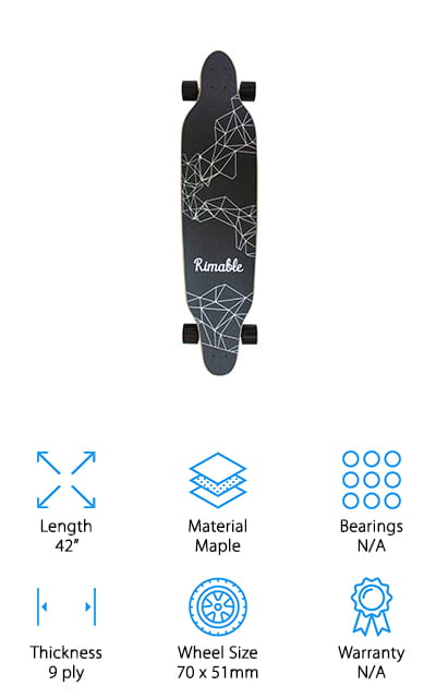 Last up is another inexpensive, yet durable longboard from Rimable! We think this is a great board to buy for a beginner for a few reasons. First of all, it's inexpensive, so you won't feel bad if you don't use it a lot at first, or if you break it on your journey to learn how to ride. Second, the 42-inch deck is made of 9 layers of durable maple, which adds extra support for new riders. Next, we like that this board is 9.5 inches wide, so you can feel stable and comfortable, even if you have large feet! The wheels are large and give you a smooth, comfortable ride on both long, fast stretches and curvy terrain. The top of the deck also has OS 780 grip tape, which adds even more control and stability, no matter what shoes you're wearing. Lastly, we really like the brightly dyed wood underneath each board, which makes your board stand out!