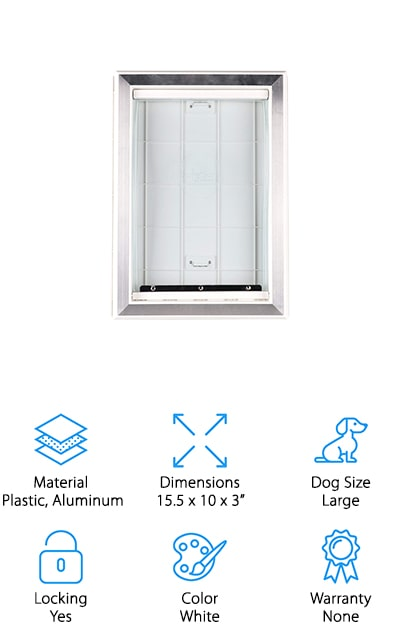 Last but not least is the BarksBar Original Dog Door. This durable white plastic and aluminum door is bite and chew-proof and durable enough for daily use of dogs weighing up to 100 pounds. The vinyl flap is strong but soft and flexible so your pet won't have any trouble getting in and out of your home. It has a magnetic closure that helps keep out extremely hot and cold temperatures and won't warp over time. As for security, this door comes with a removable self-locking panel that restricts the use of the door and keeps out drafts, bugs, and insects. The telescopic frame is easy to install and can be adjusted to fit into doors 1 ¼ to 2 inches thick and the aluminum edging gives this door a sleek, stylish look.