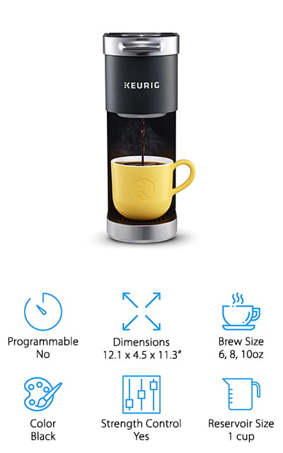The Keurig K-Mini Plus is one of the smallest, most basic Keurig machines on the market. It fits just about anywhere because it's less than five inches wide. You can get it into the most crowded kitchens with ease, and that's part of its charm. There is a strength control option, allowing you to brew a strong single-serve cup of coffee from your favorite Keurig K-Cup pods. You can brew any sized cup between 6 and 10 ounces so long as you choose the appropriate options. The reservoir holds one cup of water, perfect for a single brew – simply add water when you want your coffee. It's easy to clean and fill because you can remove it from the machine. This model also comes with pod storage for up to 9 K-Cup pods, and this storage fits right into your brewer to save counter space and make it one of the most portable Keurig machines available right now.
