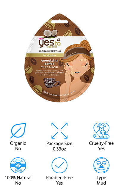 Next up, we have a mud mask by Yes to Coconut. This is an energizing, hydrating coffee and coconut oil mask that helps to purify your pores and wake up your face. Your skin will get that deep clean that you're always looking for, while you get the hydration that you deserve. It doesn't leave behind dry skin as other mud masks can, and the coconut oil works to make your skin radiant instead of dull. This mud mask is made without parabens or silicones, and never tested on animals. Your skin is going to feel perfectly moisturized and energized after using this mask. Though it is a mud mask, it works like a rinse mask in the regard that you simply wash it away when you're finished with the treatment. This is the perfect size to try, and it only contains a single 0.33-ounce treatment to get you started. There's no excuse not to try it out!