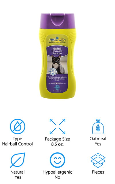 Finding the best cat shampoo for shedding can help your cat's skin and fur look beautiful while also preventing excess hairballs, which can put a lot of unnecessary stress on your cat's digestive system. This shampoo from FURminator is formulated specifically to reduce shedding, so your cat can preen and groom itself with fewer hairball issues. It uses all natural ingredients like calendula extract and papaya leaf extract to cleanse their skin to reduce irritation and gently remove excess undercoat during their bath, rather than during their daily self-grooming sessions. The shampoo also has fortifying ingredients like Omega 3 & 6 fatty acids to strengthen their fur to prevent breakage and excessive shedding. This not only keeps hairballs to a minimum, but it also helps keep your home looking a bit less hairy too! With regular bathing and grooming with a de-shedding brush, even longhair cat breeds can have a healthy, beautiful coat without the added stress and mess of hairballs!