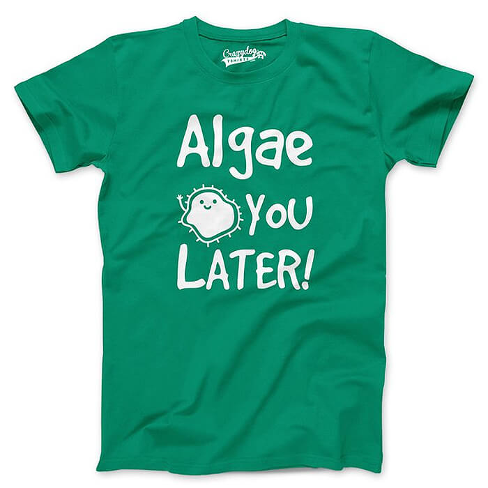 Algae You Later Biology T-Shirt