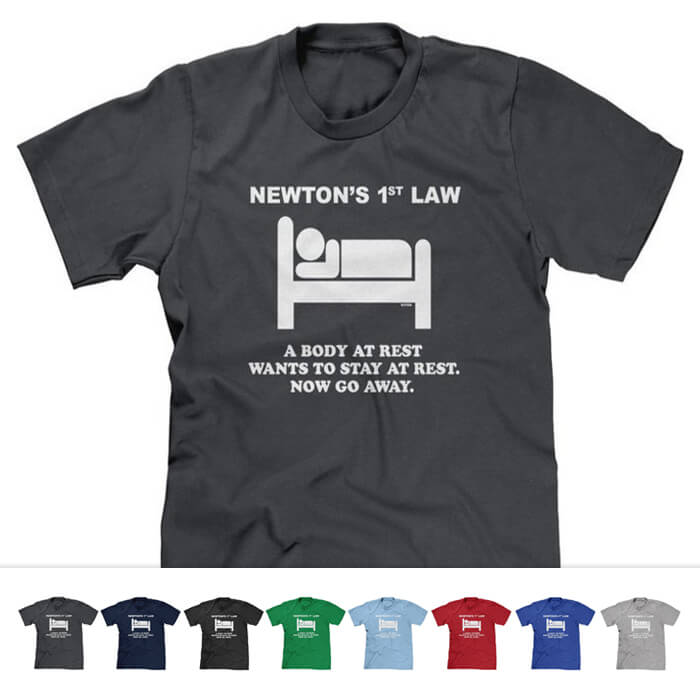 Newton's 1st Law Physics Shirt