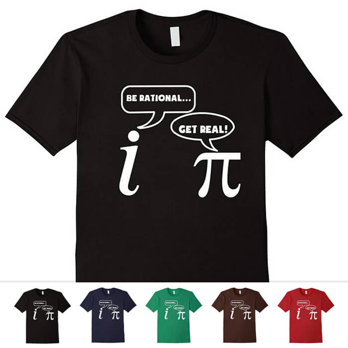Be Rational Math Shirt