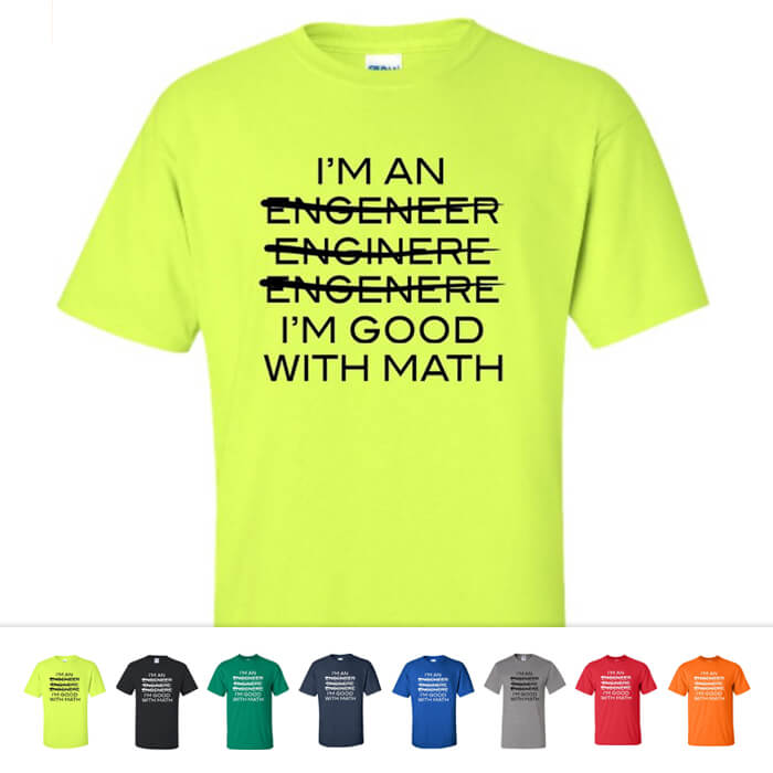 Engineer Good At Math Shirt