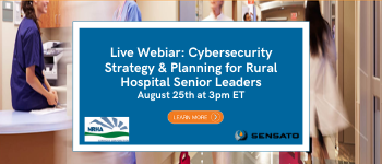 Cybersecurity strategy for rural hospitals