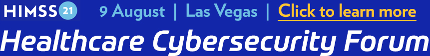 HIMSS Healthcare Cybersecurity Forum, August 9, Las Vegas. John Gomez, Sensato CEO to share best practices for establishing Medical Device Cybersecurity. Click to learn more.