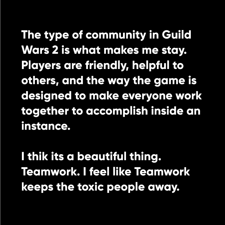 Quote from an avid gamer who helped shaped the direction of the project.