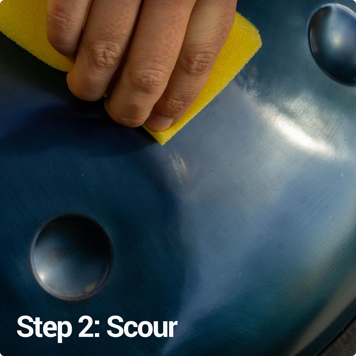 Step 2: Scour your handpan