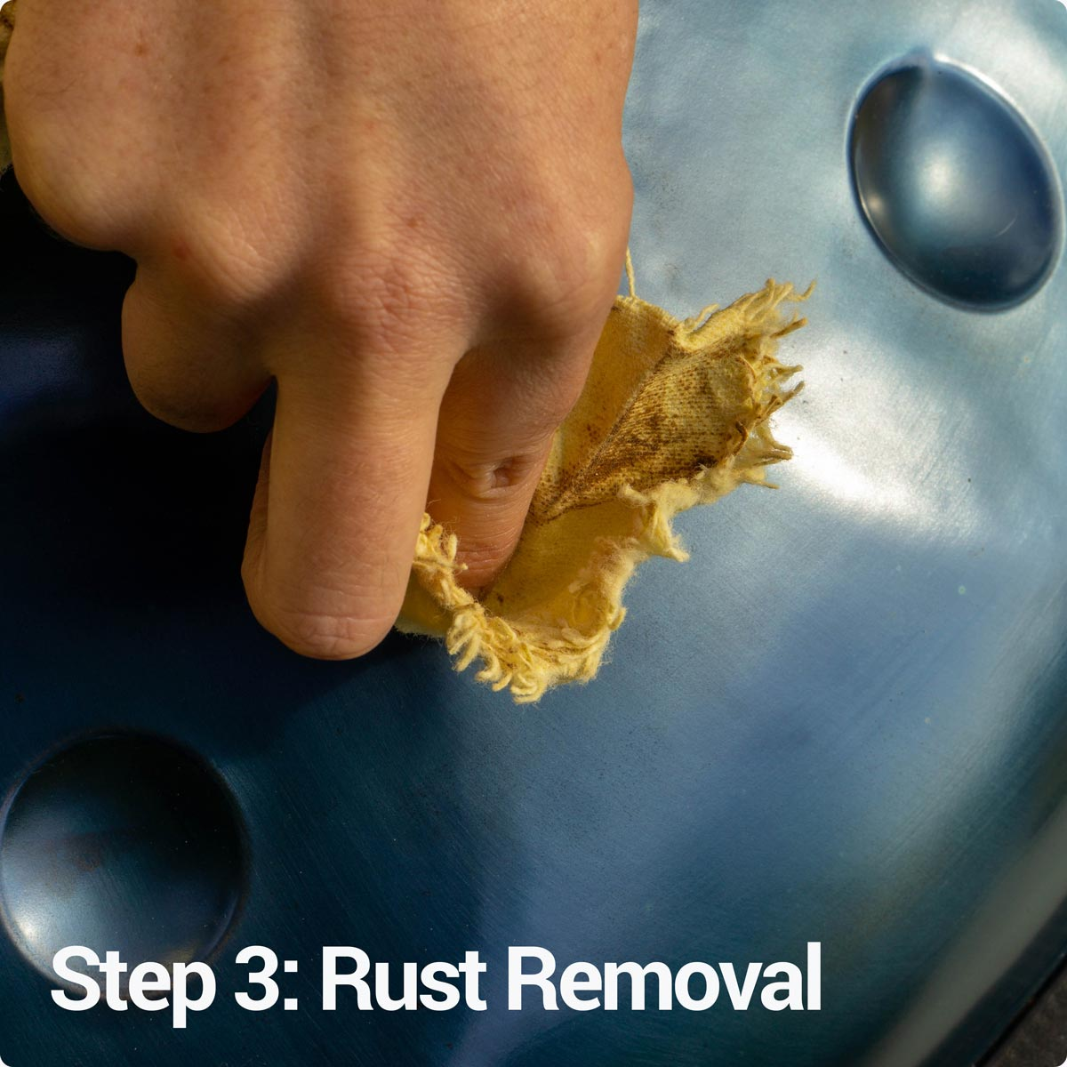 Step 3: Remove rust on your handpan