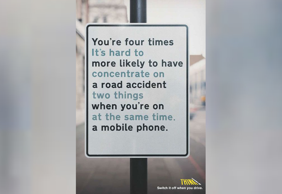 Road safety campaign ad with phrase