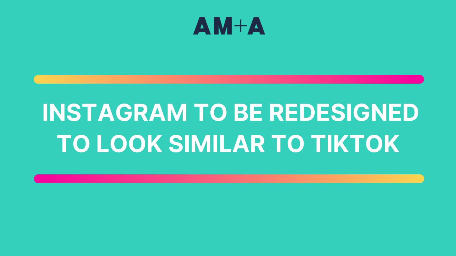 Facebook confirms plan to redesign Instagram into TikTok