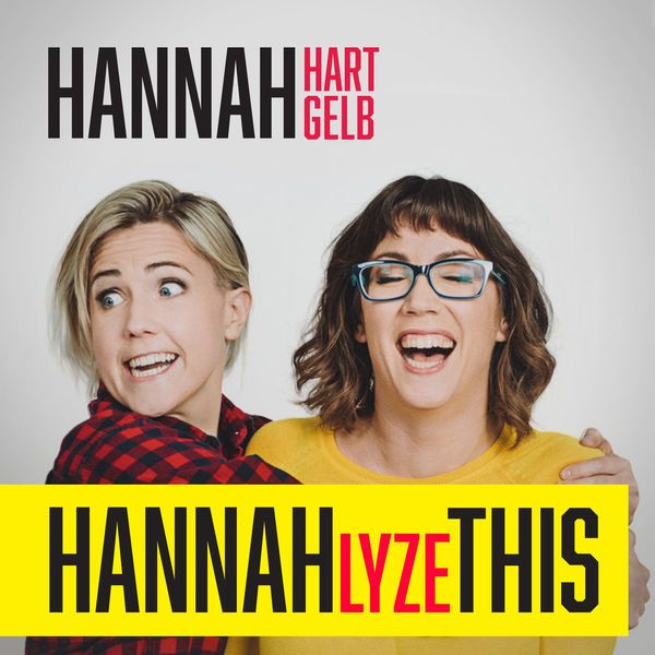 top 10 podcasts cross campus career development personal development podcast hannah-lyze this hannahlyze this hannah hart hannah gelb