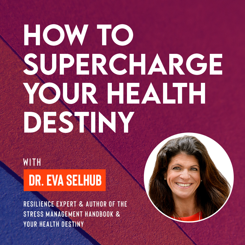 Ivy Digital: How to Supercharge Your Health Destiny with Dr. Eva Selhub