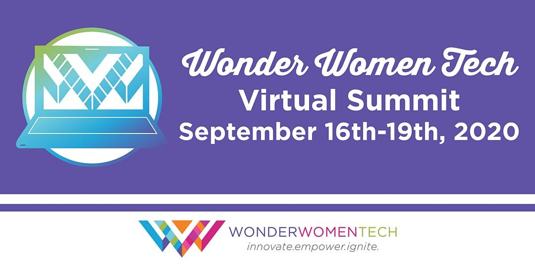 Wonder Women Tech: Virtual Summit and Festival