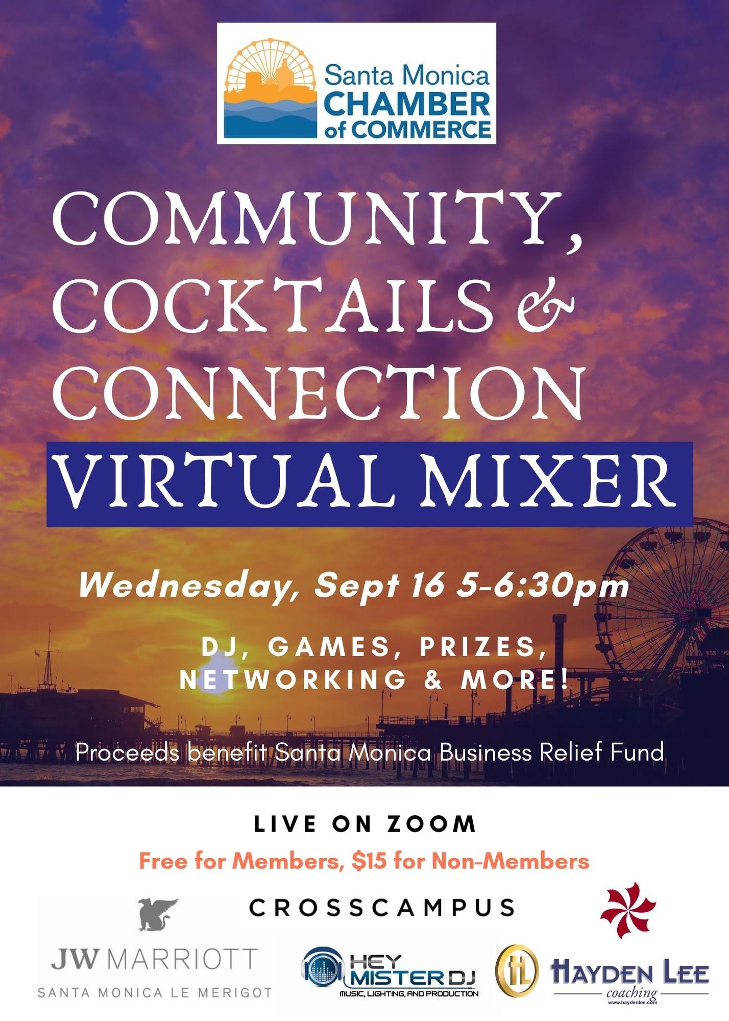 Santa Monica Chamber's Community, Cocktails & Connection Virtual Mixer