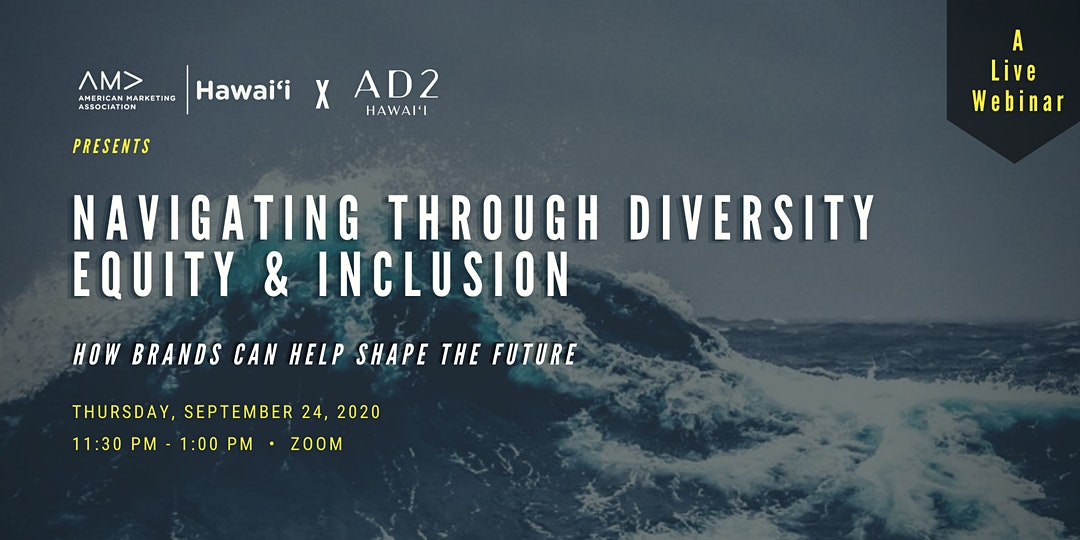 Ad 2 Hawaii Presents Navigating Through Diversity, Equity, and Inclusion