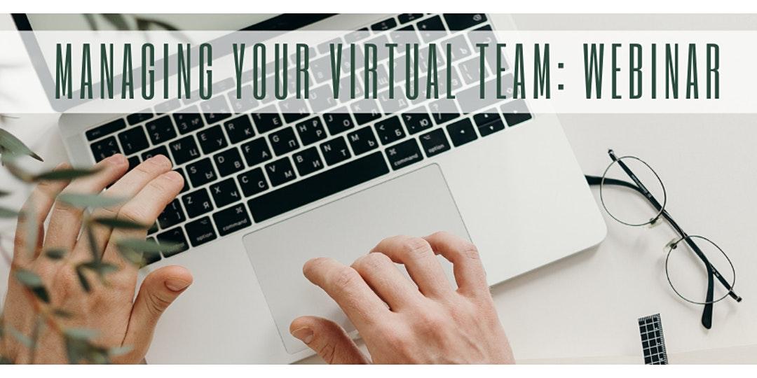 Managing A Successful Virtual Team