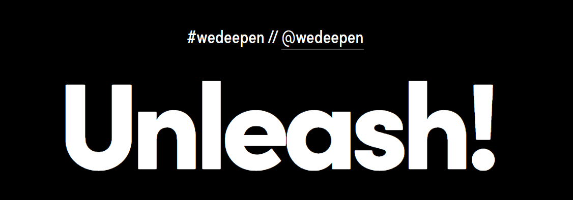 Deepen: Unleash!