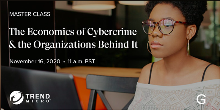 Girls in Tech Presents Master Class: The Economics of Cybercrime and the Organizations Behind It