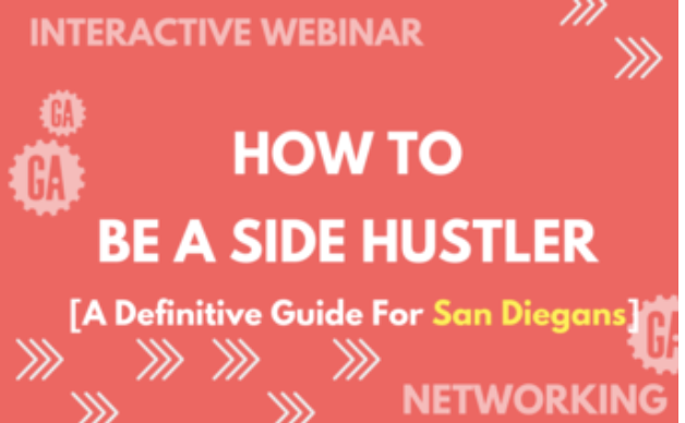 How to be a Side Hustler: A Definitive Guide for San Diegans