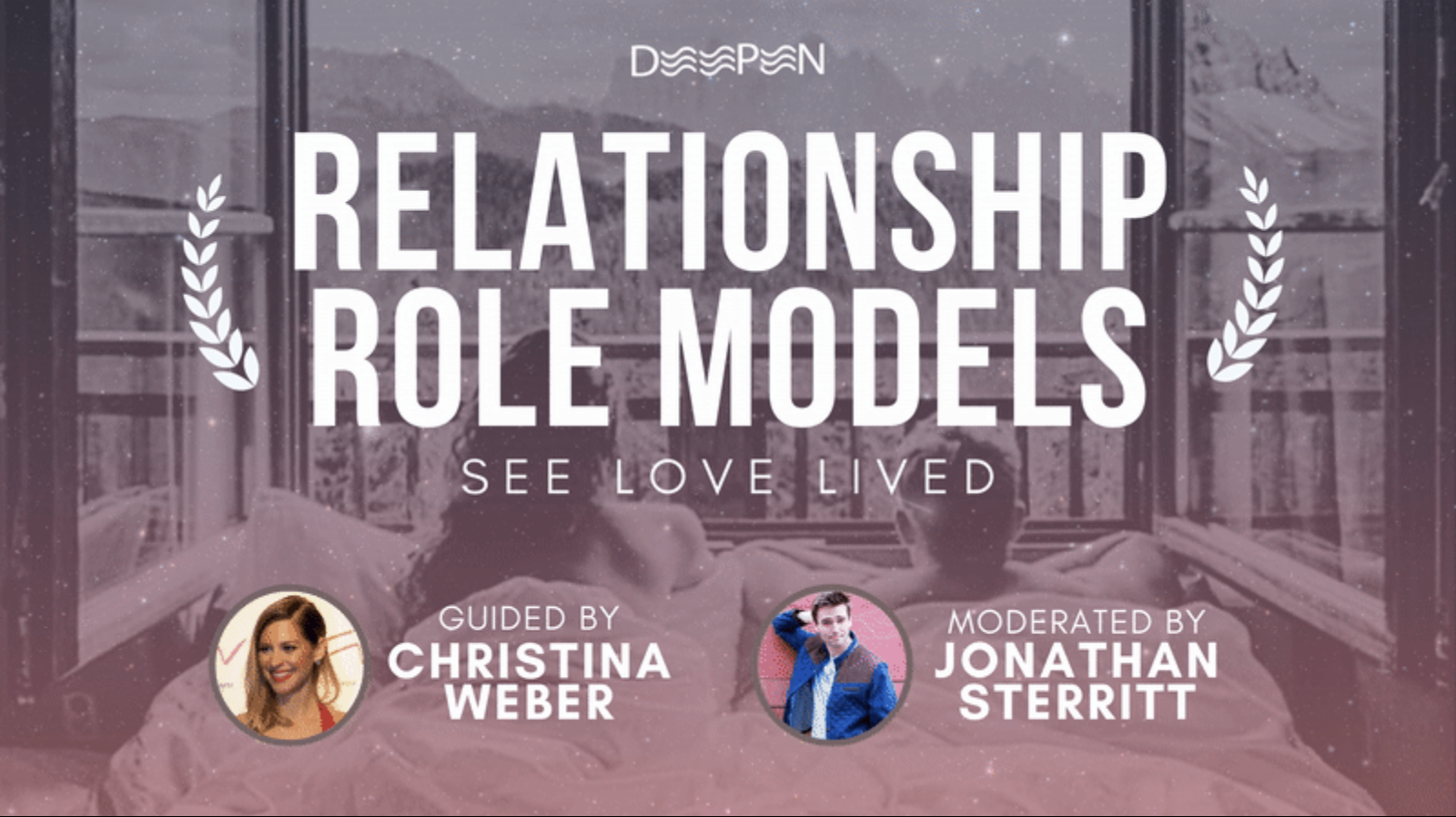 Deepen Presents: Relationship Role Models