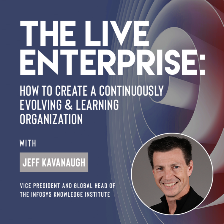 "Ivy Digital Presents ""The Live Enterprise: How To Create a Continuously Evolving & Learning Organization with Jeff Kavanaugh"""