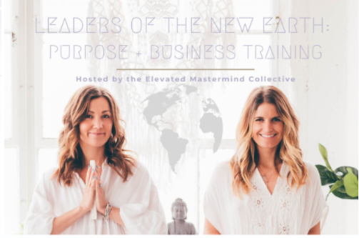 Leaders of the New Earth: Purpose + Business Training