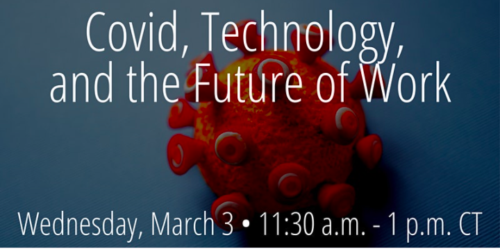 International Relations Council Presents: Covid, Technology, and the Future of Work