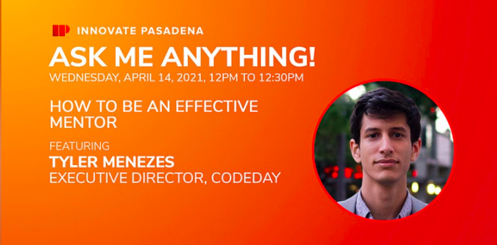 Innovate Pasadena AMA: How to Be An Effective Mentor