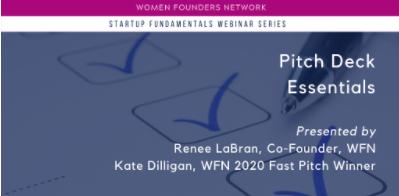 Women's Founder Network:  Pitch Deck Essentials