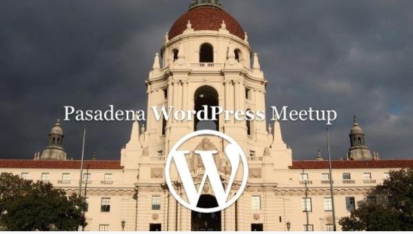 *VIRTUAL* WordPress Pasadena General Meetup, May 2021!