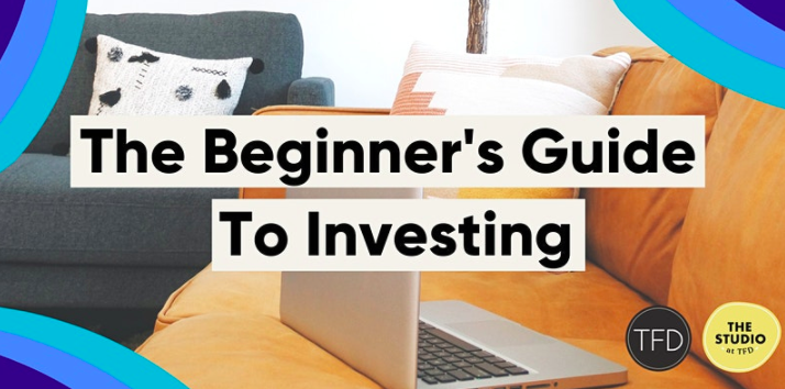 The Financial Diet: The Beginner's Guide To Investing