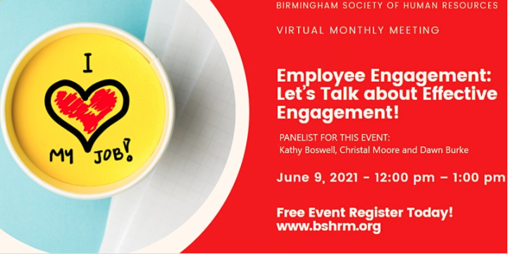 """Birmingham Society for Human Resource Management Presents: Employee Engagement """"Let's Talk About Effective Engagement"""""""