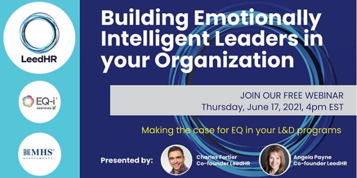 "LeedHR Presents: ""Building Emotionally Intelligent Leaders in your Organization"""