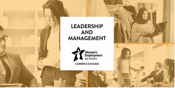 "Women's Employmennt Network Presents: ""Leadership and Management"""