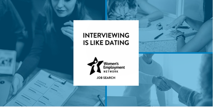 """Women's Employment Network Presents: """"Interviewing Is Like Dating"""""""