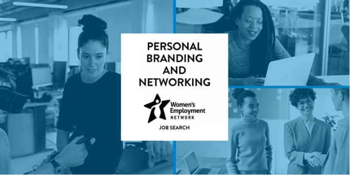 """Women's Employment Network Presents: """"Personal Branding and Networking"""""""