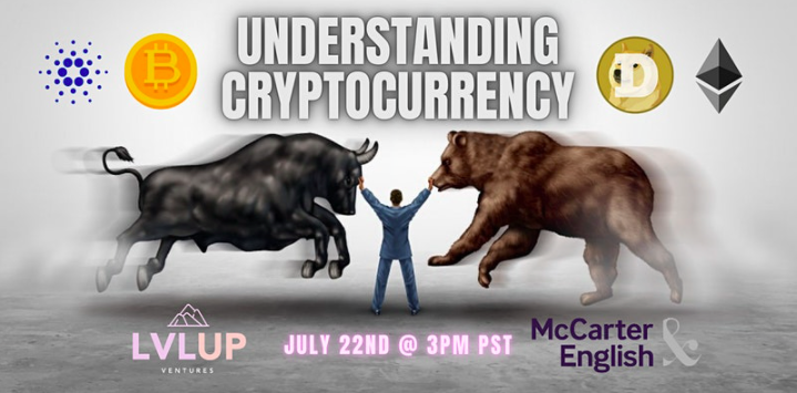 "LvlUp Presents: ""Understanding Cryptocurrency"""