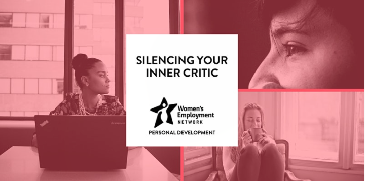 """Women's Employment Network Presents: """"Silencing Your Inner Critic"""""""