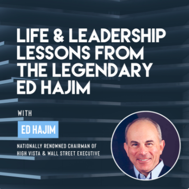 """Ivy Presents: """"Life & Leadership Lessons from the Legendary Ed Hajim"""""""