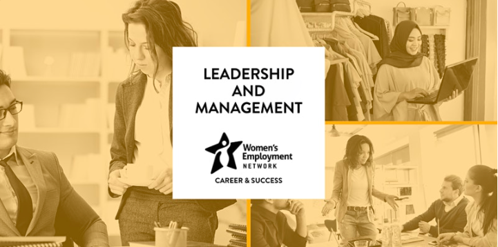 """Women's Employment Network Presents: """"Leadership and Management"""""""