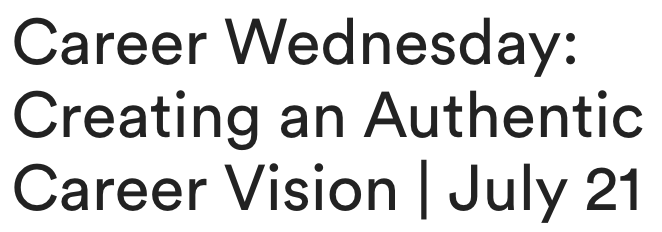 """General Assembly Presents: """"Career Wednesday: Creating an Authentic Career Vision"""""""