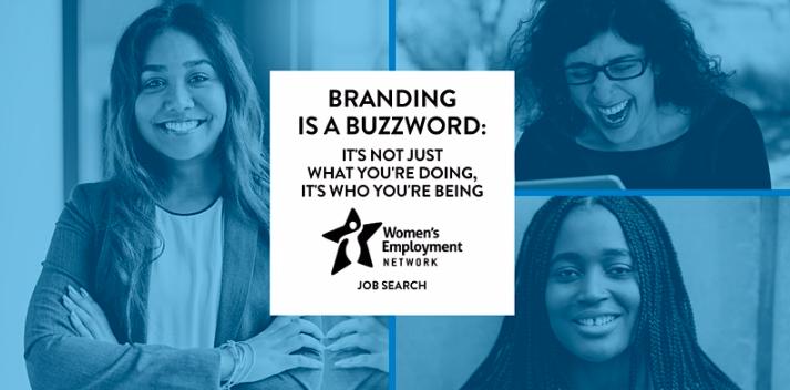 "Women's Employment Network Presents: ""Branding is a Buzzword"""