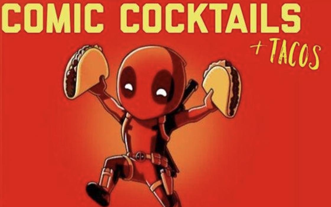 """Digital LA: """"Comic Cocktails & Tacos"""""""