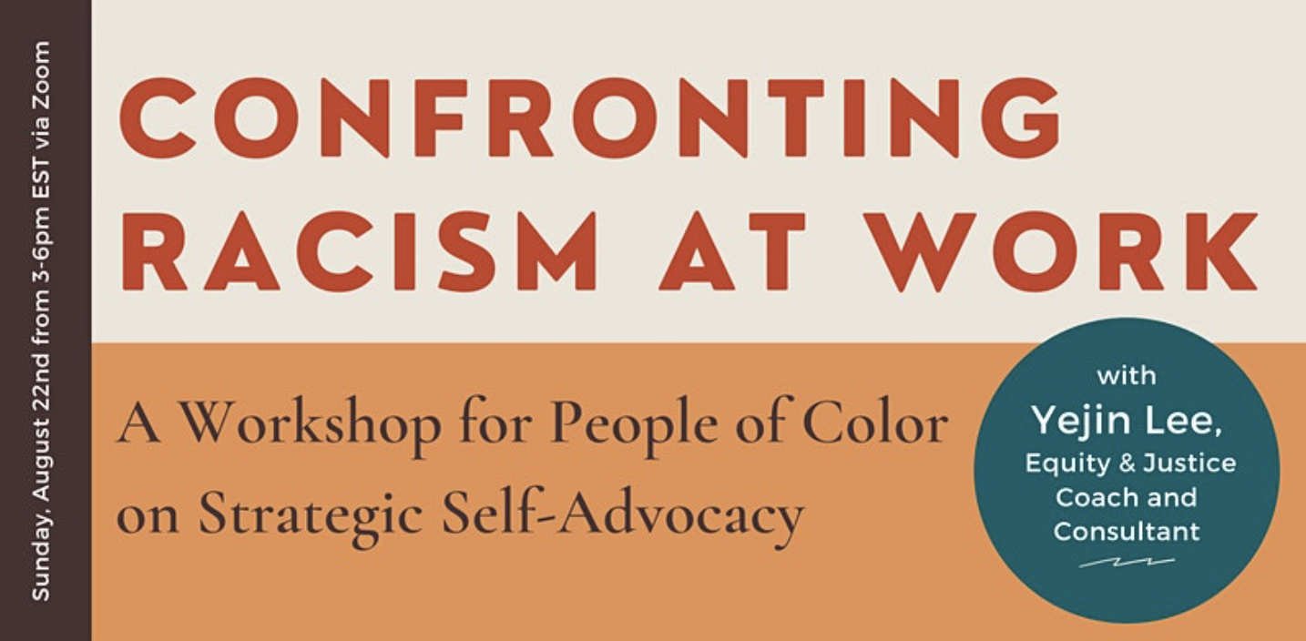 Confronting Racism at Work: Strategic Self-Advocacy for People of Color