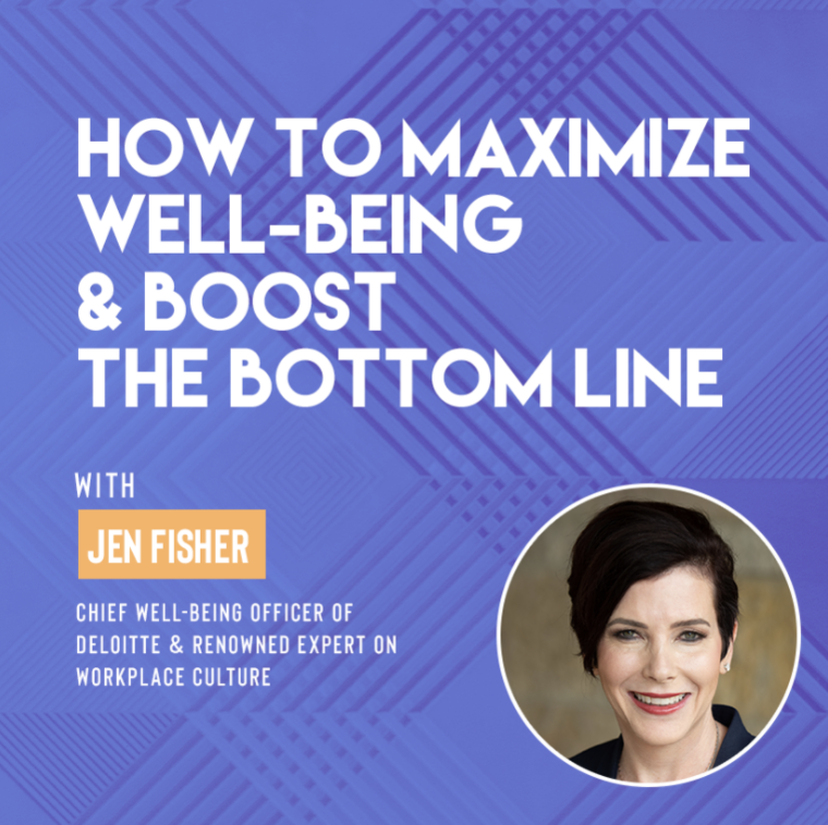How to Maximize Well-being & Boost the Bottom Line with Jen Fisher