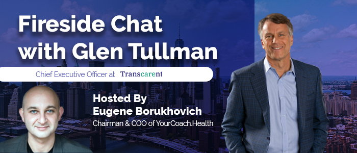 Fireside Chat with Glen Tullman  | Presented by HealthXL