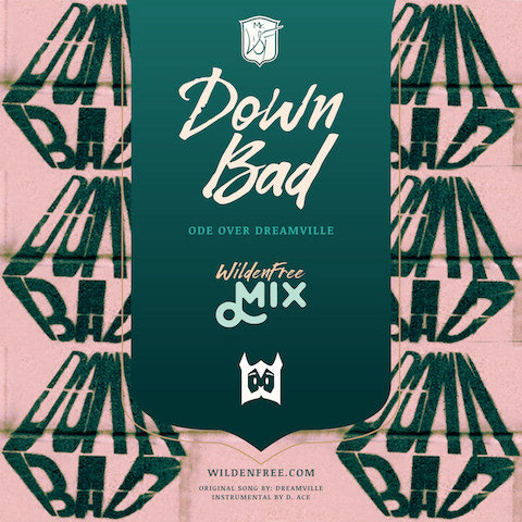 Down Bad (Ode over Dreamville)